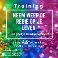 Training 'Neem weer de regie op je leven'